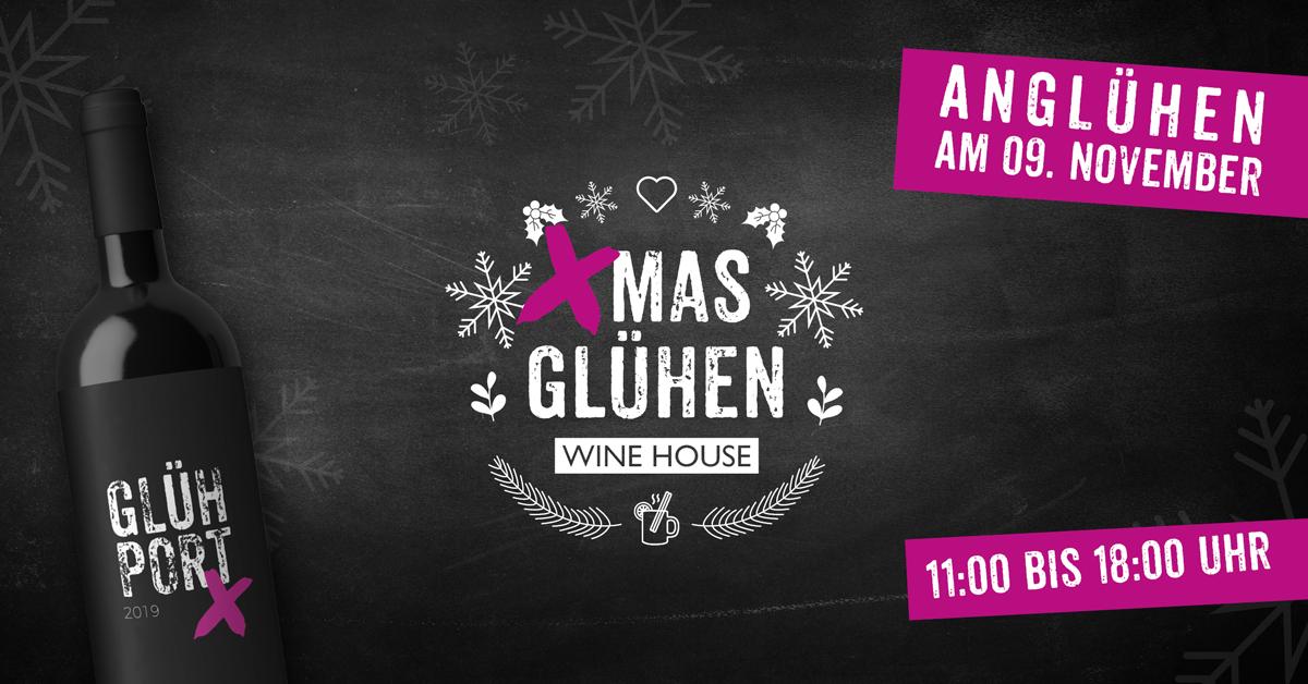 WINE HOUSE Glühen - Glühport