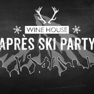 1te Krefelder Apres Ski Party im WINE HOUSE auf dem Krefelder Großmarkt