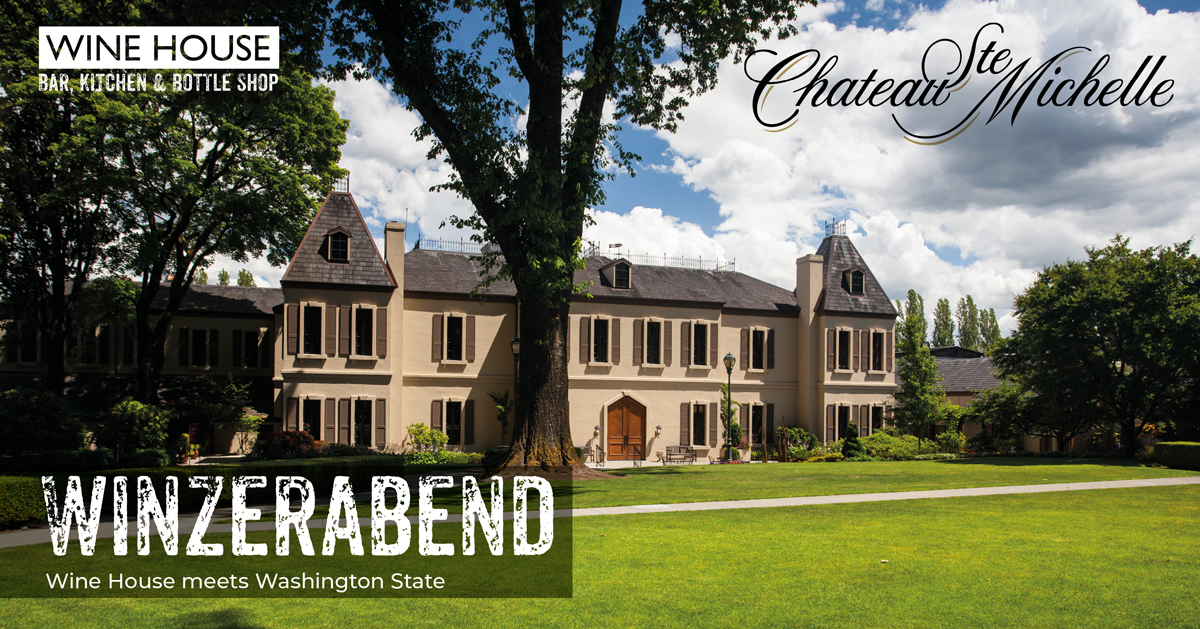 Wine House meets Washington State mit Chateau Ste. Michelle