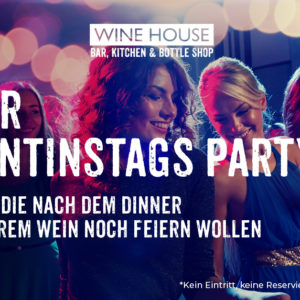 Valentintag Party im WINE HOUSE in Krefeld