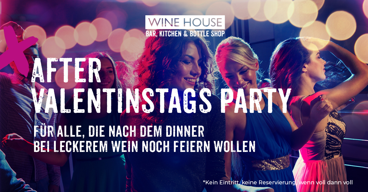 Valentintag Party im WINE HOUSE in Krefeld
