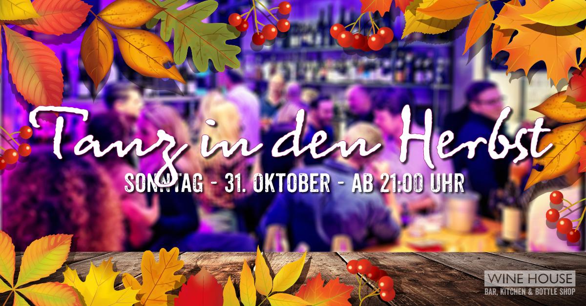 Tanz in den Herbst statt Halloween. Party im WINE HOUSE auf dem Krefelder Großmarkt